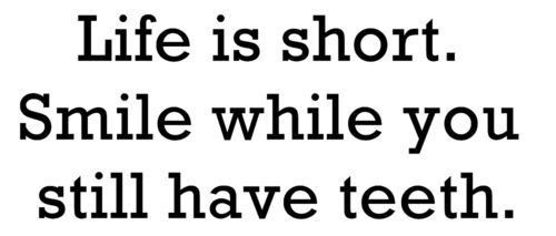 Life is Short!: Life Is Shorts, Inspiration, Quotes, Wisdom, Funny Stuff, Humor, Things, Living, Smile