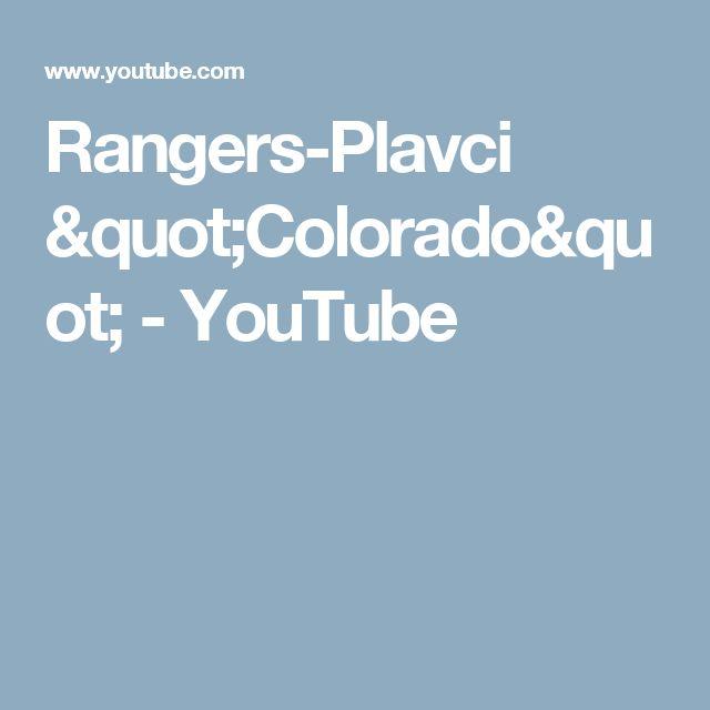 "Rangers-Plavci ""Colorado"" - YouTube"