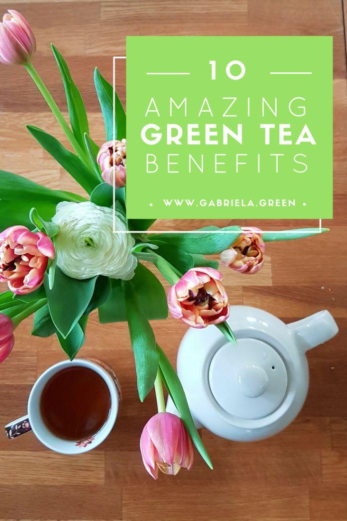 10 amazing green tea benefits www.gabriela.green