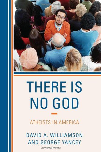 New Book Out Today: There Is No God: Atheists in America