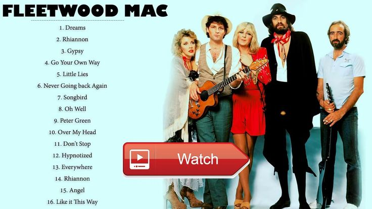 Fleetwood Mac Greatest Hits Full Album Collection Fleetwood Mac New Playlist 17  Fleetwood Mac Greatest Hits Full Album Collection Fleetwood Mac New Playlist 17