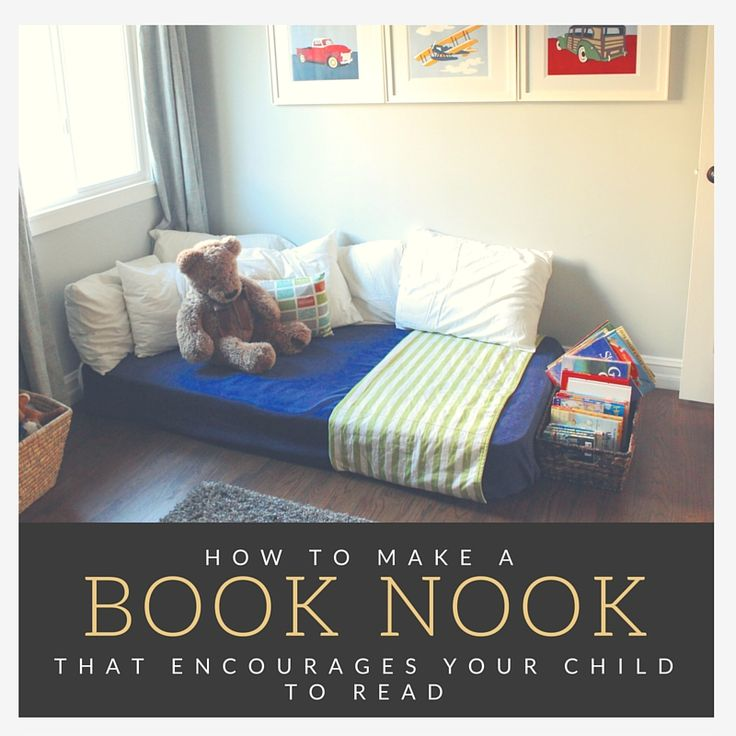 How To Make A Book Nook That Will Encourage Your Kids Read