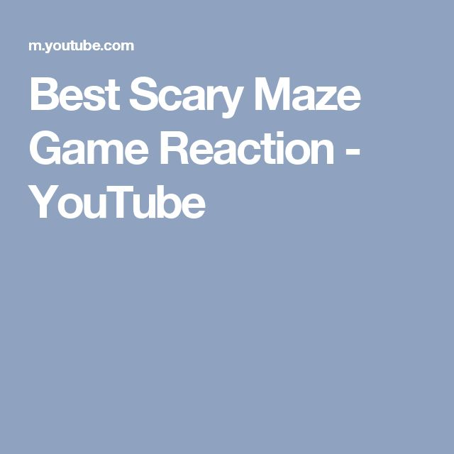 Best Scary Maze Game Reaction - YouTube