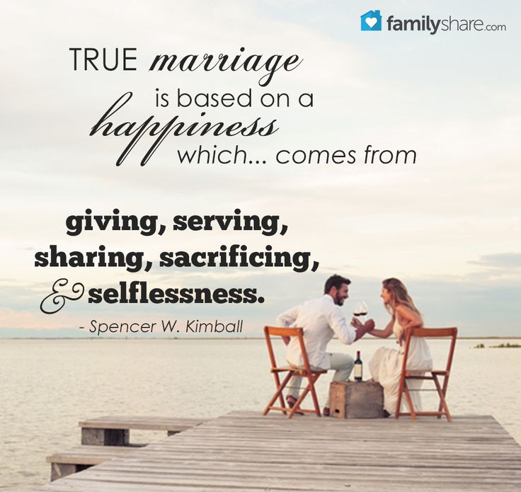 True marriage is based on a happiness which... comes from giving, serving, sharing, sacrificing, and selflessness. - Spencer W. Kimball