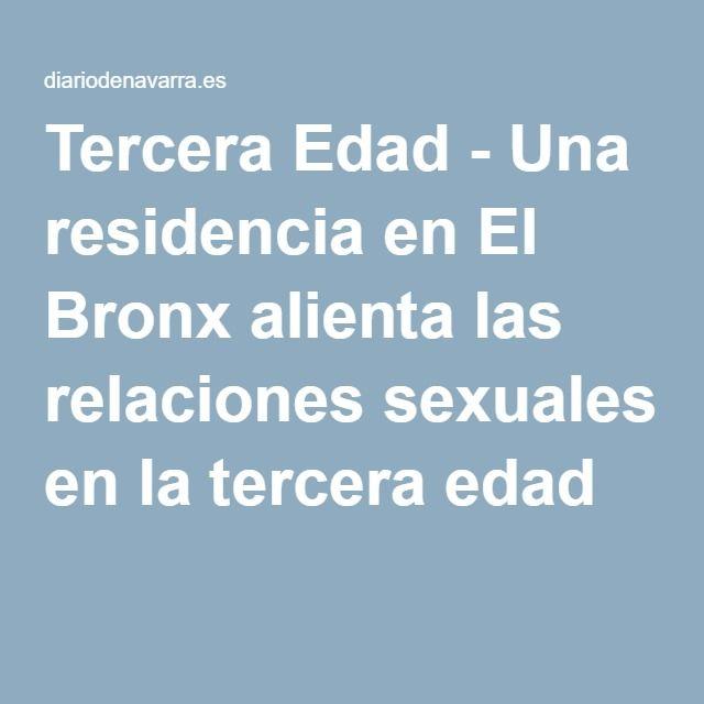 Tercera Edad - Una residencia en El Bronx alienta las relaciones sexuales en la tercera edad