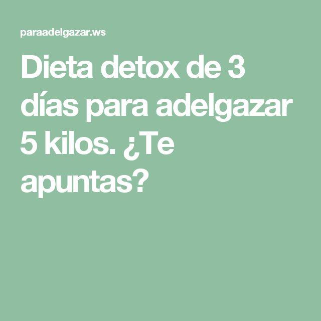 Dieta detox de 3 días para adelgazar 5 kilos. ¿Te apuntas?