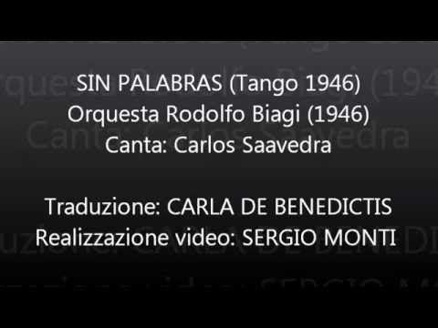 SIN PALABRAS - Rodolfo Biagi - Traduzione in italiano