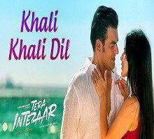 Khali Khali Dil Hindi Song Download Song Lyrics Wallpaper Latest Video Songs Mp3 Song Download