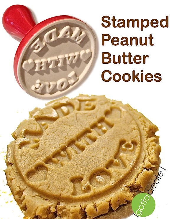 Made With Love stamped peanut butter cookies -worlds best recipe! | visit I Gotta Create!