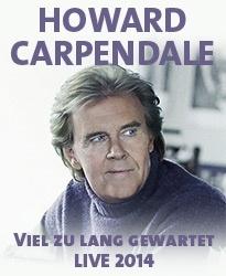 Howard Carpendale - Viel zu lange gewartet Tournee 2014 - Tickets unter: www.semmel.de