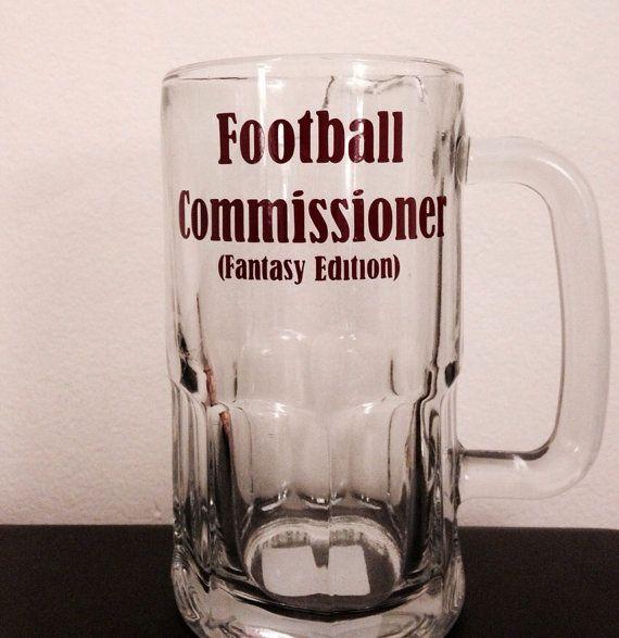 Brent??                                          Fantasy Football Commissioner beer mug.   on Etsy, $11.00