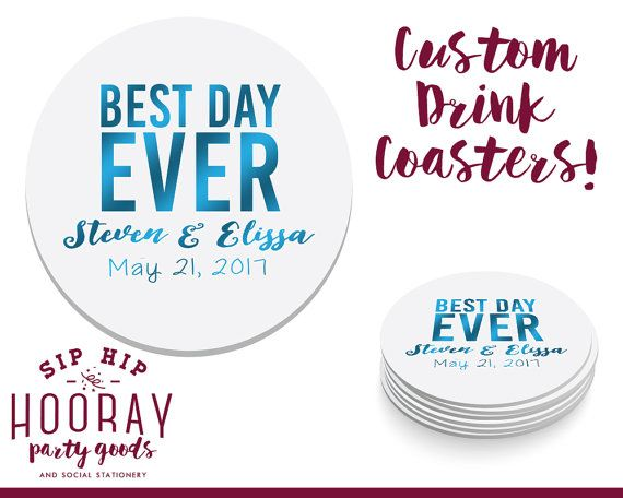 Best Day Ever Wedding Favors Wedding Coaster Personalized Coasters Custom Favor Wedding Gift Wedding Favors Coasters Gifts 1121 by SipHipHooray