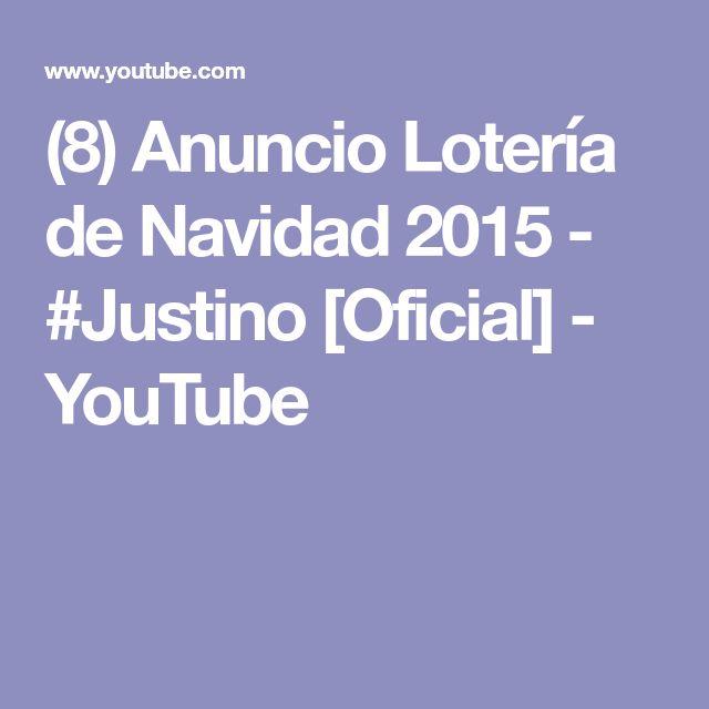 (8) Anuncio Lotería de Navidad 2015 - #Justino [Oficial] - YouTube