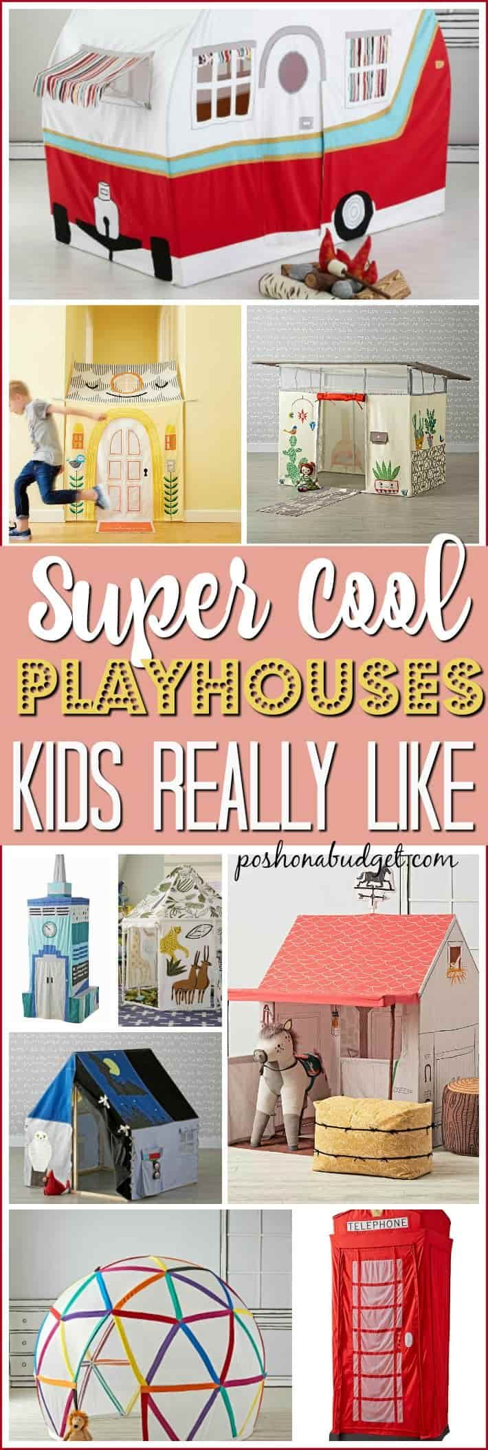 Super Cool Playhouses Kids Really Like!!! http://poshonabudget.com/2017/04/super-cool-playhouses-kids-really-like.html via @poshonabudget