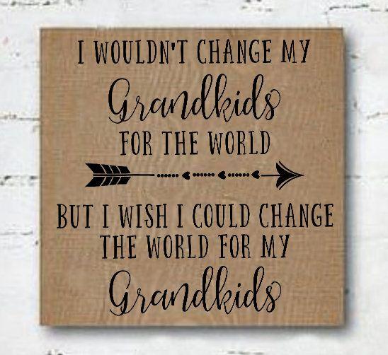 Grandparent Gift, Grandchildren quote, Farmhouse Sign, Wood