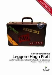 Leggere Hugo Pratt, Giovanni Marchese, Tunué