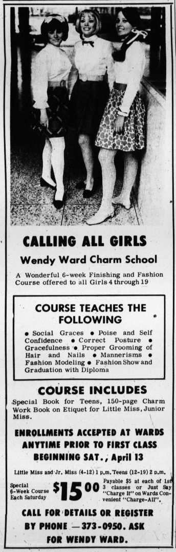 Yeah, I went through this course at the Wendy Ward Charm School, offered through Montgomery Ward Department Stores.
