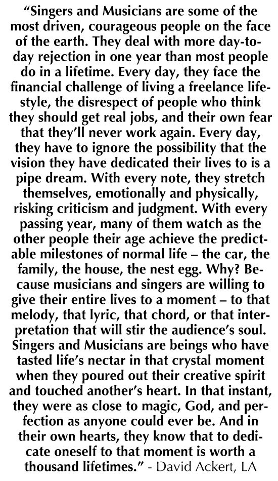This is a quote about musicians from LA Times writer David Ackert