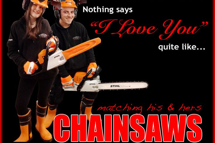 Hilarious ad for 'matching His and Hers' CHAINSAWS on special for Valentine's Day