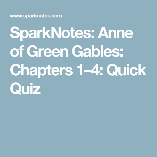 the best othello summary ideas jane eyre  sparknotes anne of green gables chapters 1 4 quick quiz