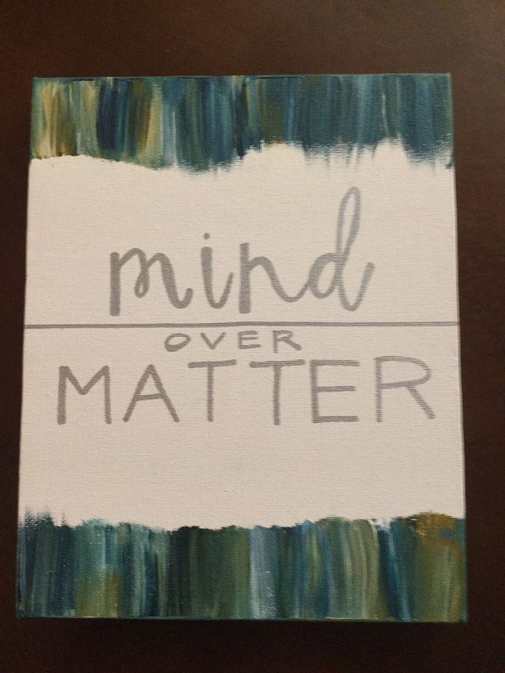 Mind Over Matter Canvas Quote Art Wall Decor by JustFollowYourArt on Etsy https://www.etsy.com/listing/213035674/mind-over-matter-canvas-quote-art-wall