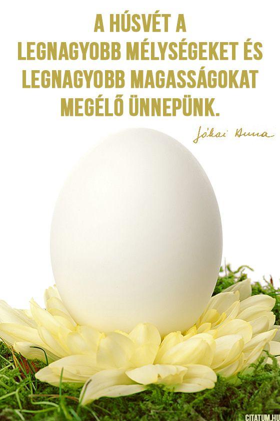 Jókai Anna gondolata a húsvétról.