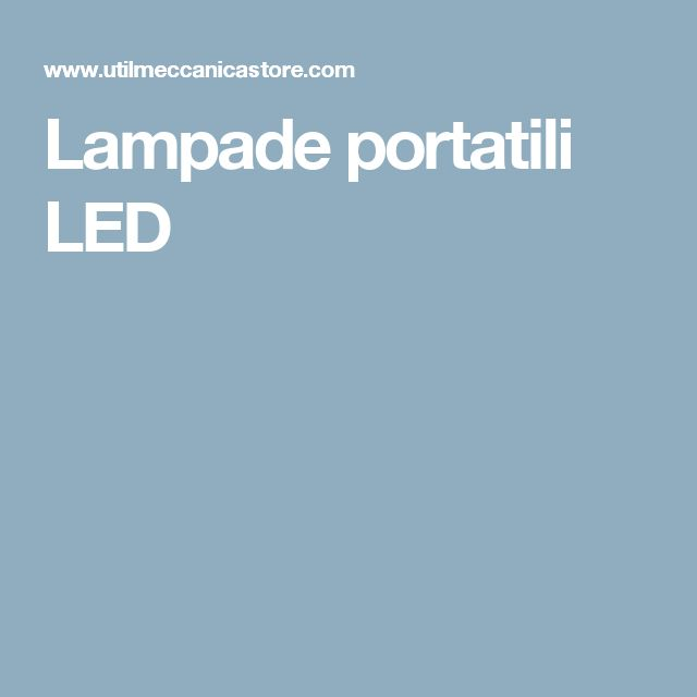 Lampade portatili LED