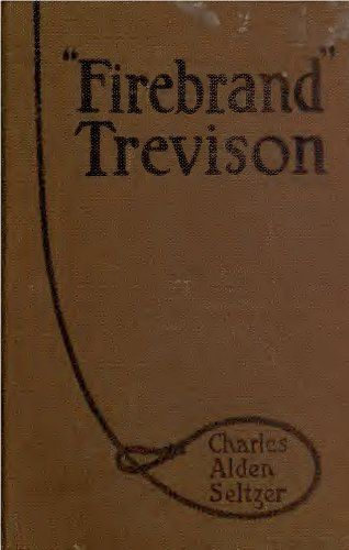 Firebrand Trevison (Illustrated Edition) (Western Cowboy Classics Book 23) by [Seltzer, Charles Alden]