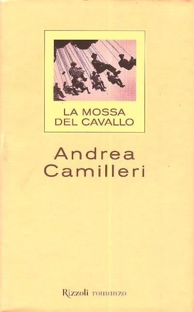 """""""La mossa del cavallo"""" - Camilleri"""
