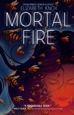 'Mortal Fire' by Elizabeth Knox