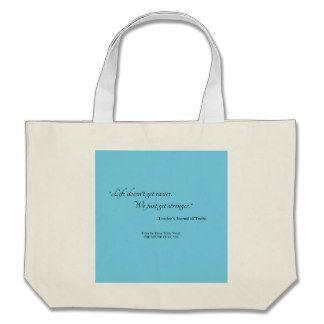 Get Stronger Tote Bag