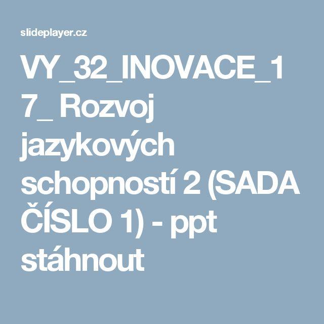 VY_32_INOVACE_17_ Rozvoj jazykových schopností 2 (SADA ČÍSLO 1) -  ppt stáhnout