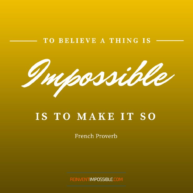 If you think it's impossible, it already is! #lifecoach #motivation