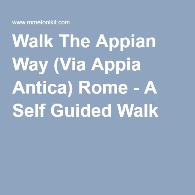 Walk The Appian Way (Via Appia Antica) Rome - A Self Guided Walk
