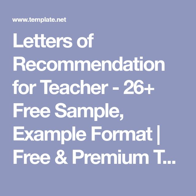 Letters of Recommendation for Teacher - 26+ Free Sample, Example Format  | Free & Premium Templates