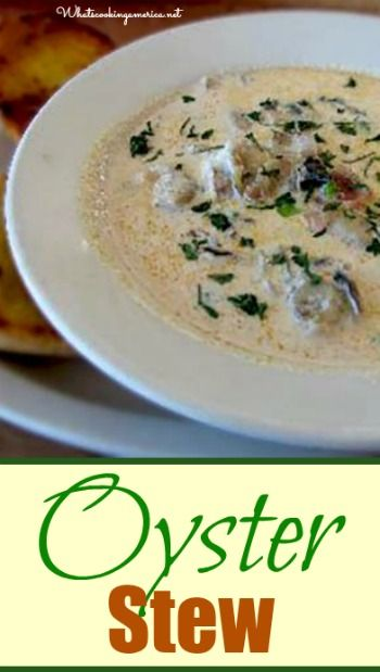 Best Oyster Stew Recipe     whatscookingamerica.net     #oyster #stew #christmas