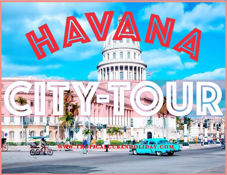 Tropical Cuban Holiday www.tropicalcubanholiday.com  Tour Vintage City Tour Havana Transport