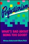 This thought-provoking, encouraging book explains the differences between healthy ambition and unhealthy perfectionism and gives strategies for getting out of the perfectionism trap—from recognizing the symptoms to rewarding yourself for who you are, not what you do. See if it is available: http://www.library.cbhs.school.nz/oliver/libraryHome.do