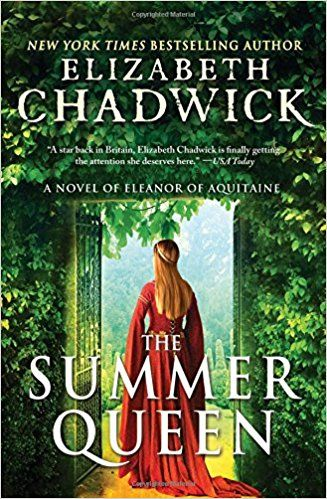 The Summer Queen by Elizabeth Chadwick is one of our favorite new historical fiction series for 2017! All history book lovers will find themselves lost in time while reading this fascinating story.