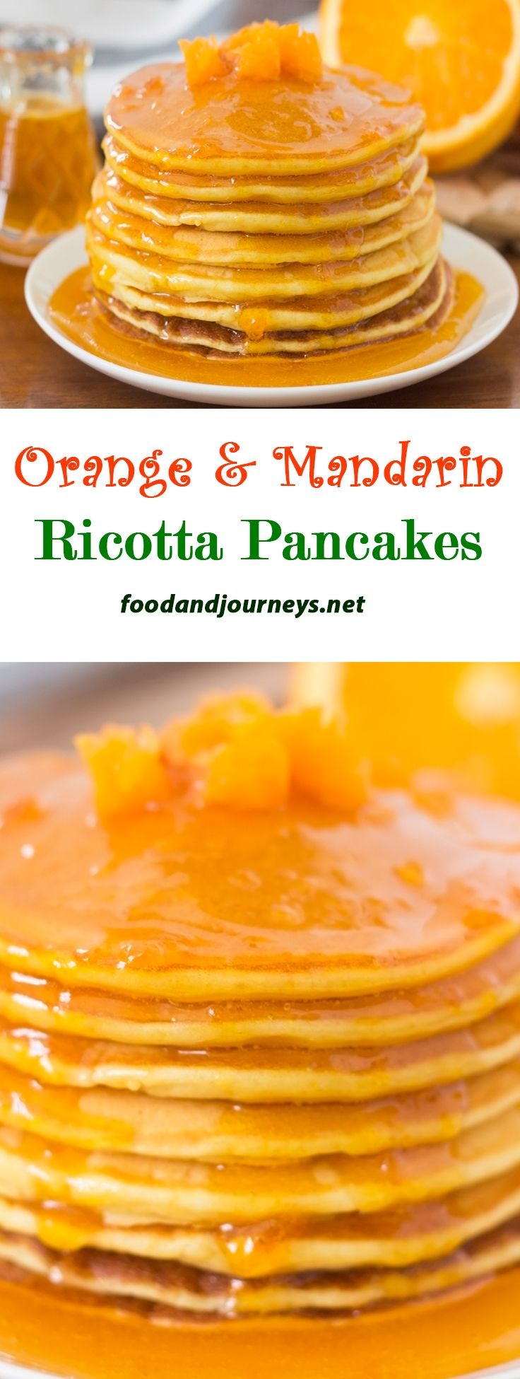 Great for breakfast or snack! A heavenly combo of fluffy, orange ricotta pancakes and sweet, luscious mandarin syrup!