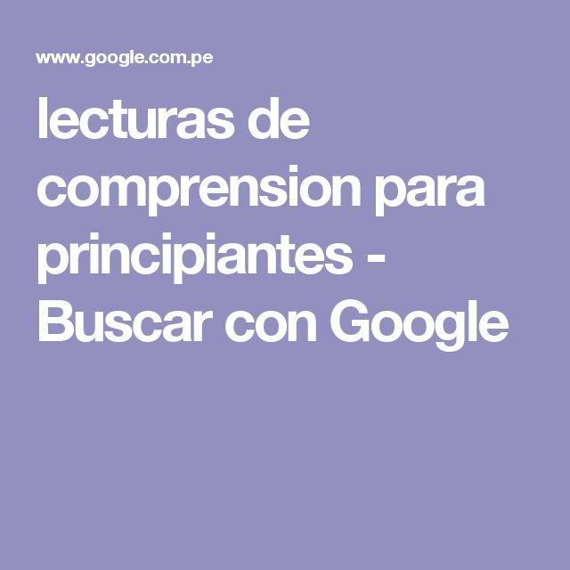 lecturas de comprension para principiantes - Buscar con Google