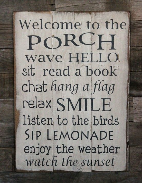 Welcome to the porch...