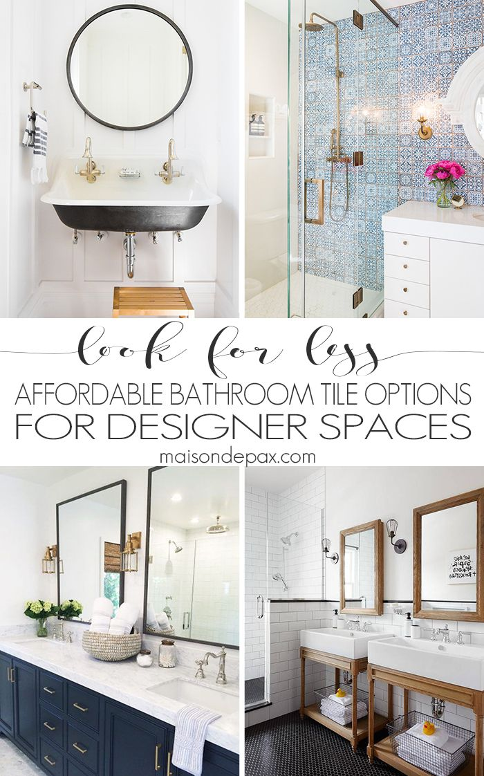 Look for Less: Dreaming of a bathroom renovation? Find out how (and where) to get the designer look for less with these inspirational designer bathrooms and affordable bathroom tile options! #spon