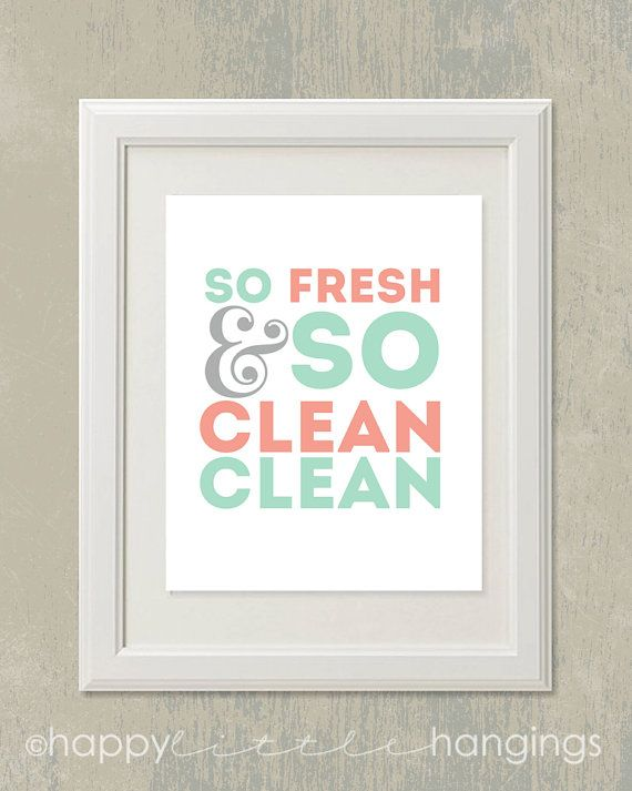 So Fresh & So Clean Clean / 8x10 digital art printable / mint and coral / bathroom on Etsy, $6.95