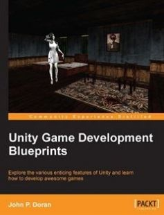 Unity Game Development Blueprints free download by John P. Doran ISBN: 9781783553655 with BooksBob. Fast and free eBooks download.  The post Unity Game Development Blueprints Free Download appeared first on Booksbob.com.