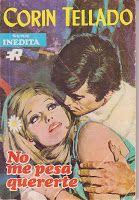 LibrosLocuras: Novela: No me pesa quererte de Corín Tellado