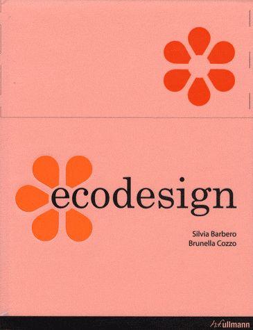 Ecodesign - Silvia Barbero,Brunella Cozzo