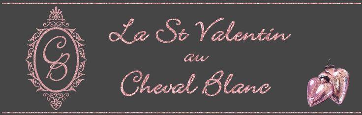 2016 - Etiquette St Valentin au Cheval Blanc made by NFM
