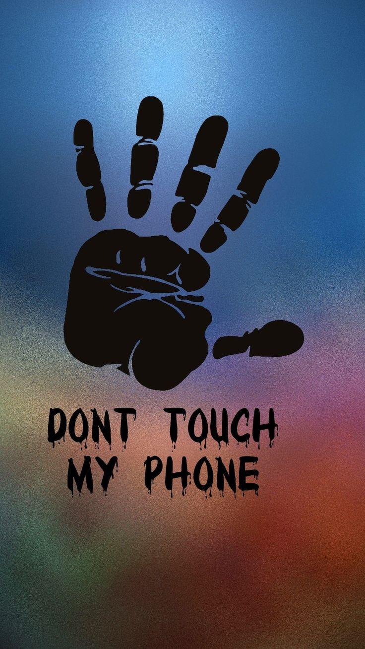 Dont touch my phone Apple iPhone 5s hd Обои доступны для бесплатного скачивания.