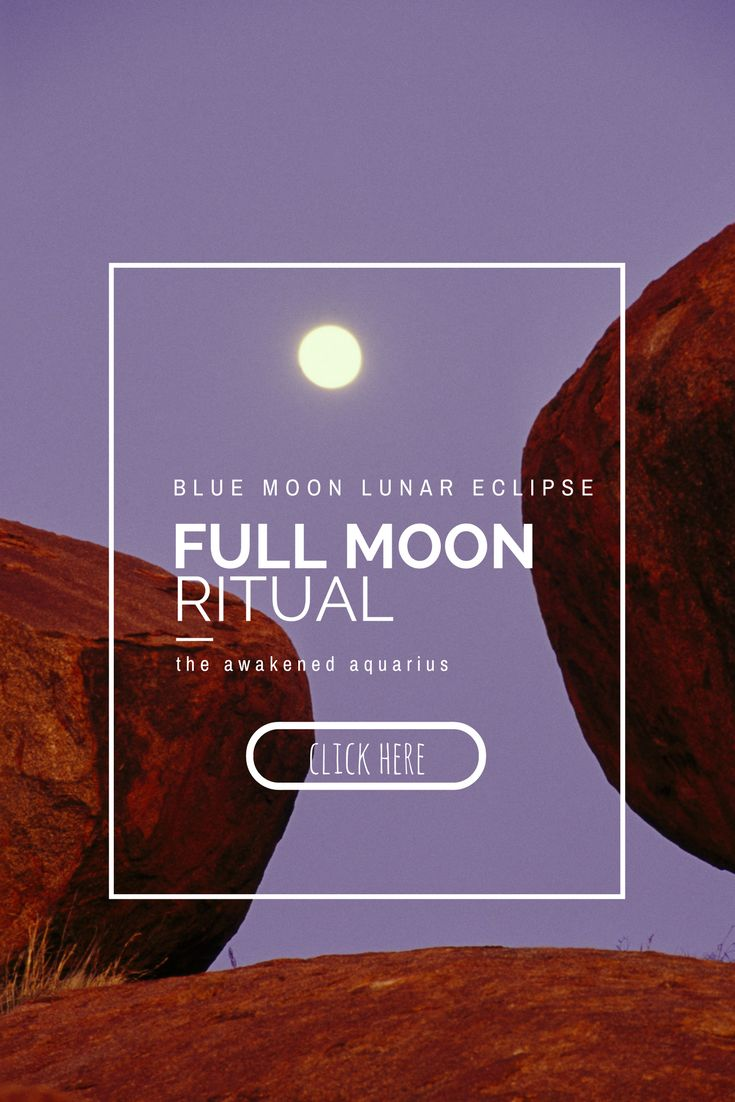 blue moon, blue moon lunar eclipse, full moon, full moon in cancer, full moon ritual, full moon meditation, full moon intentions, astrology, lunar phases, vegan blog, holistic living, spirituality